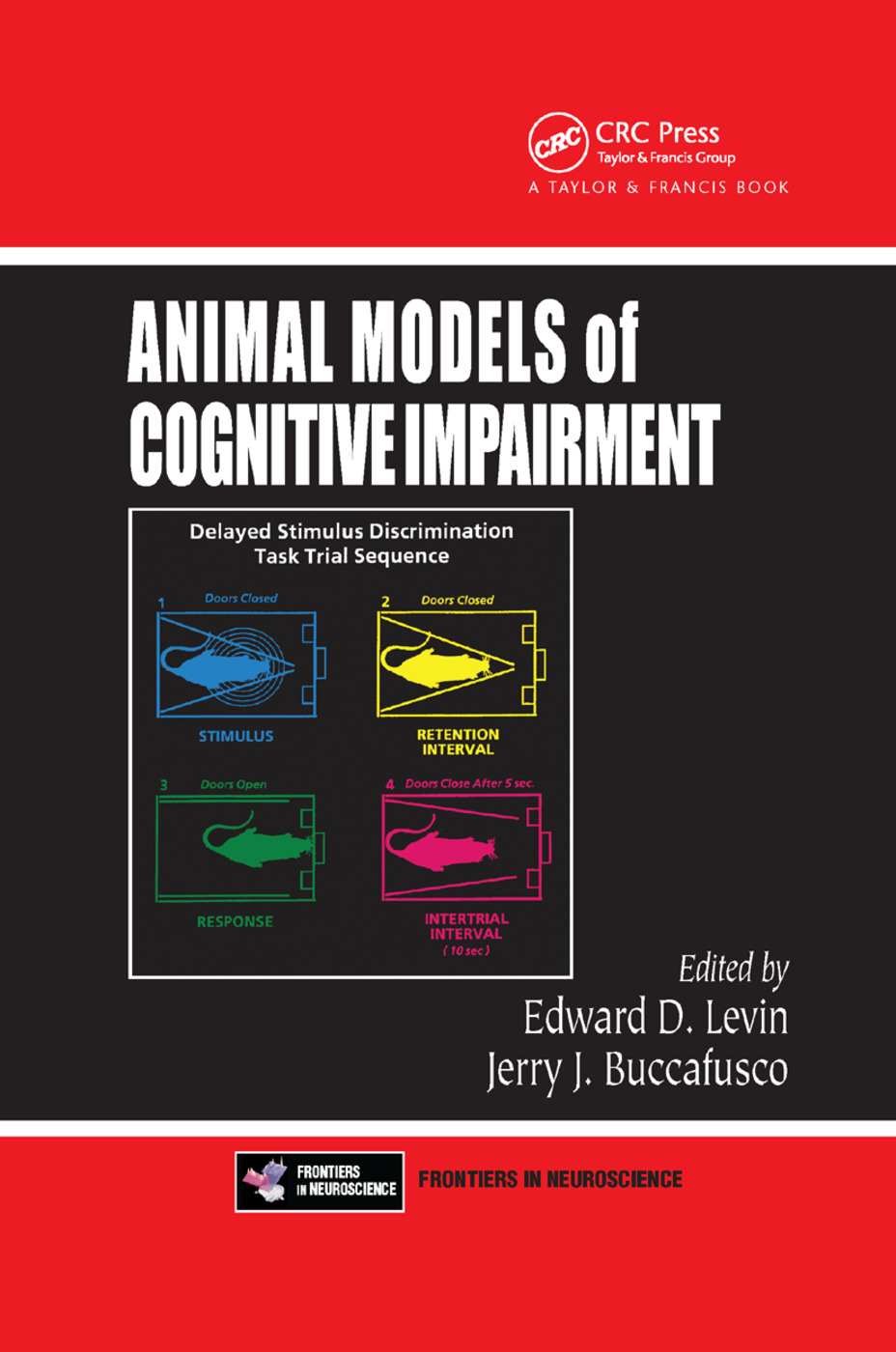 Animal Models of Cognitive Impairment: 1st Edition (Paperback) book cover
