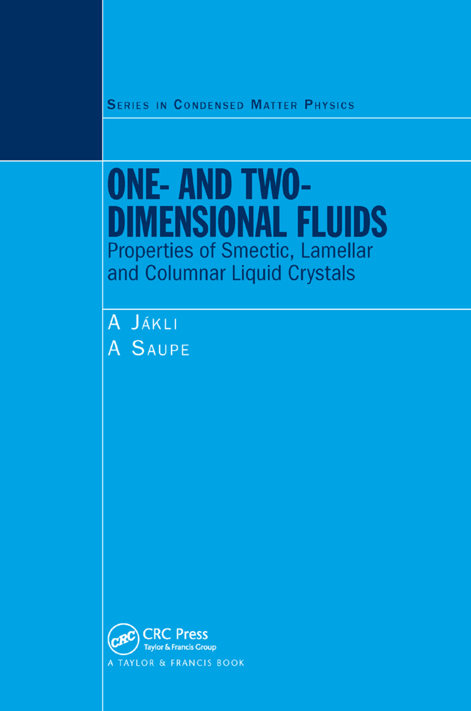 One- and Two-Dimensional Fluids: Properties of Smectic, Lamellar and Columnar Liquid Crystals, 1st Edition (Paperback) book cover