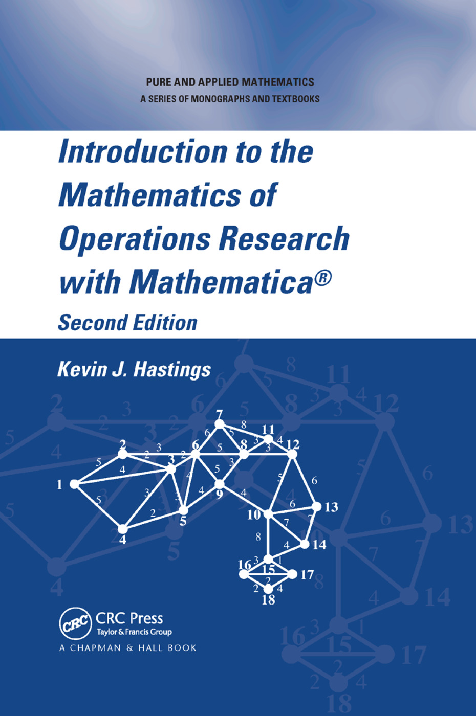 Introduction to the Mathematics of Operations Research with Mathematica®: 2nd Edition (Paperback) book cover