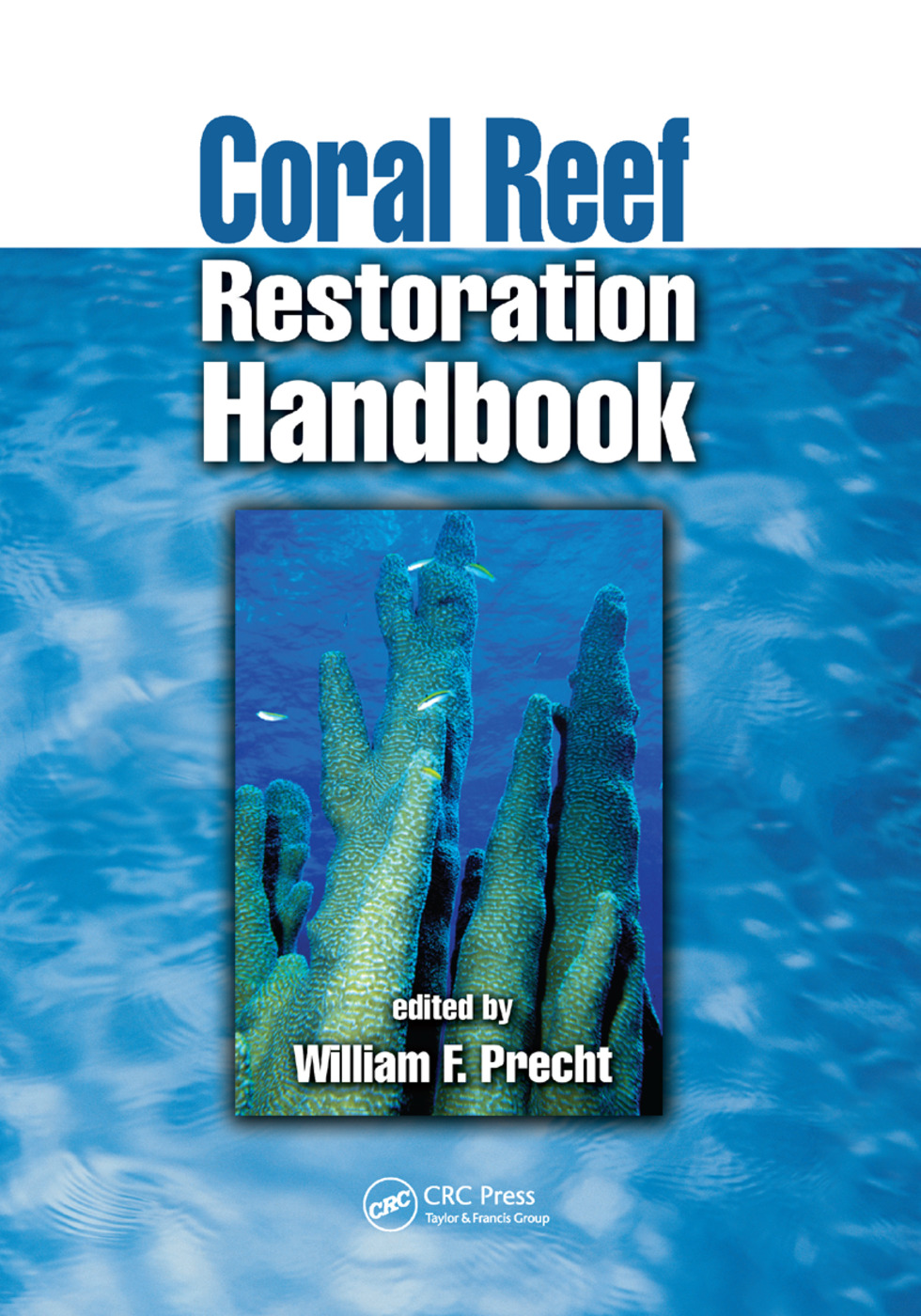 Coral Reef Restoration Handbook: 1st Edition (Paperback) book cover