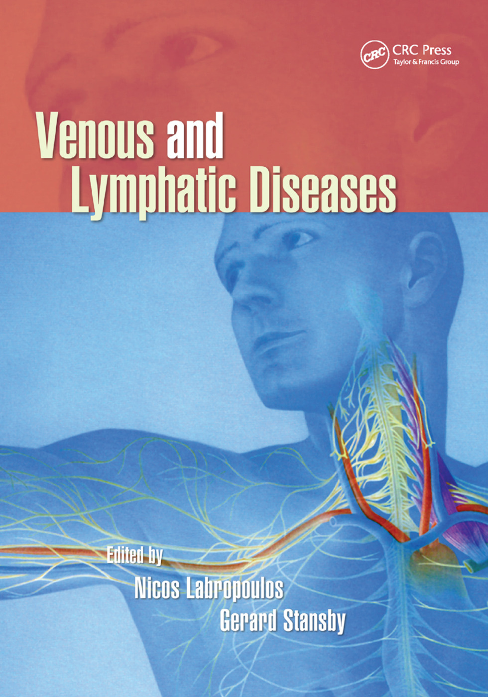 Venous and Lymphatic Diseases: 1st Edition (Paperback) book cover