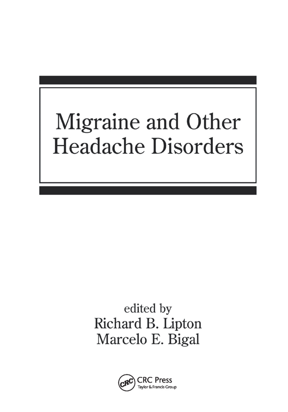 Migraine and Other Headache Disorders: 1st Edition (Paperback) book cover