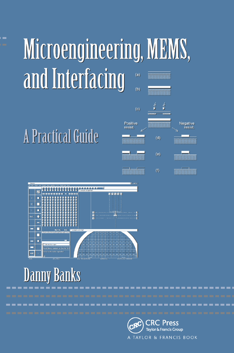 Microengineering, MEMS, and Interfacing: A Practical Guide, 1st Edition (Paperback) book cover