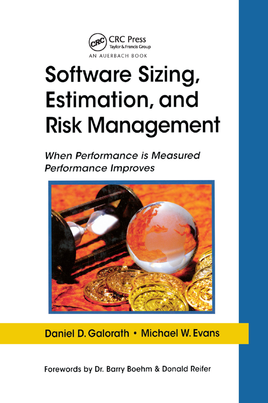 Software Sizing, Estimation, and Risk Management: When Performance is Measured Performance Improves, 1st Edition (Paperback) book cover
