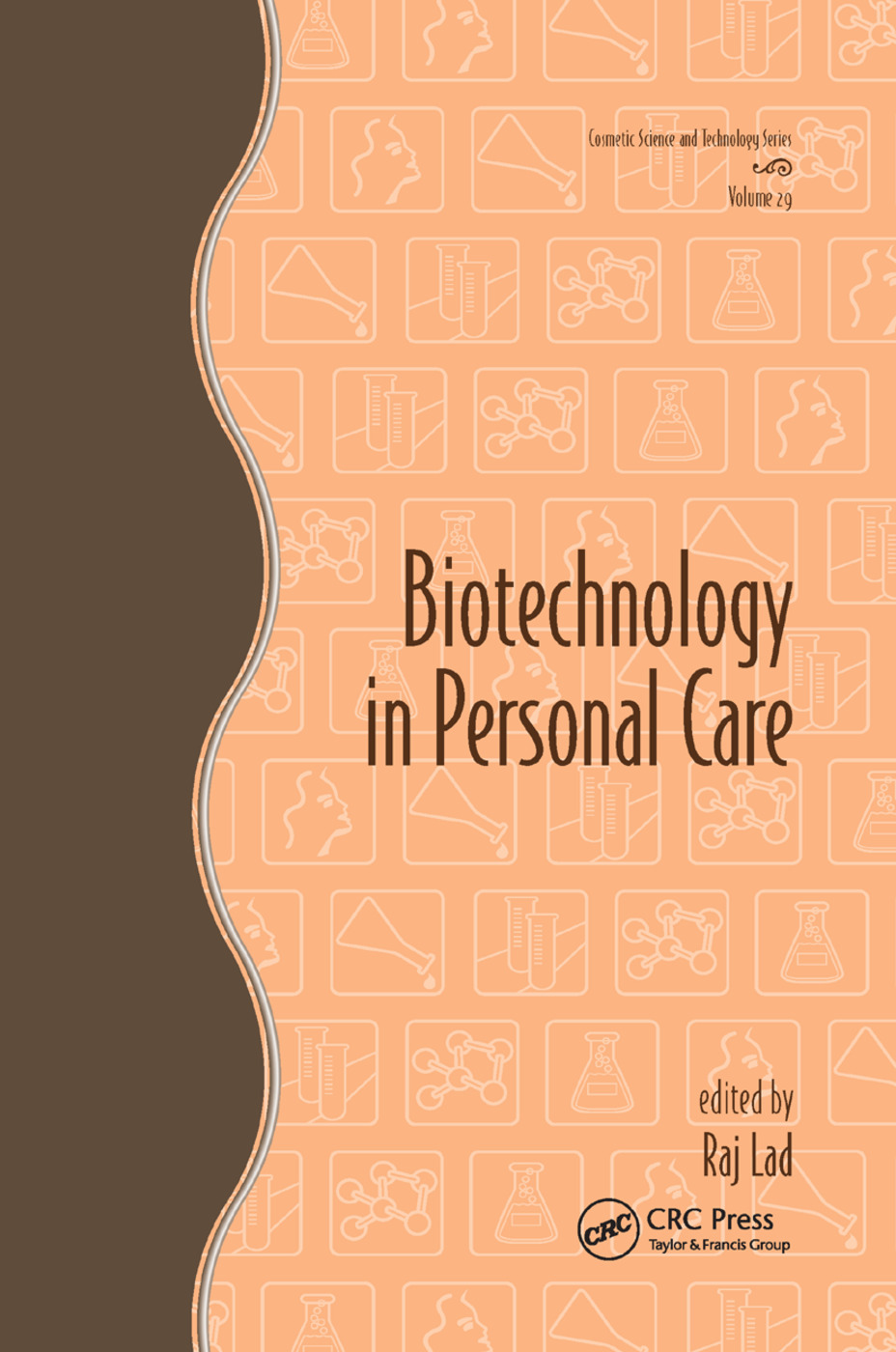 Biotechnology in Personal Care: 1st Edition (Paperback) book cover