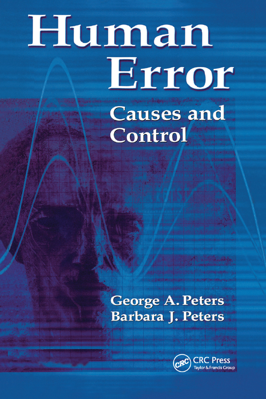 Human Error: Causes and Control, 1st Edition (Paperback) book cover