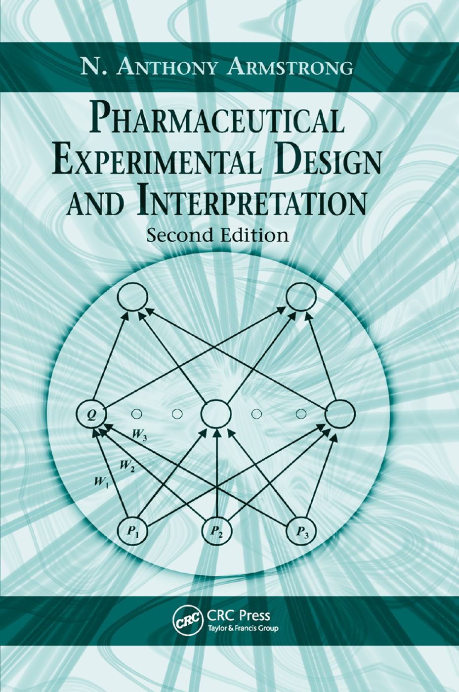 Pharmaceutical Experimental Design and Interpretation: 2nd Edition (Paperback) book cover
