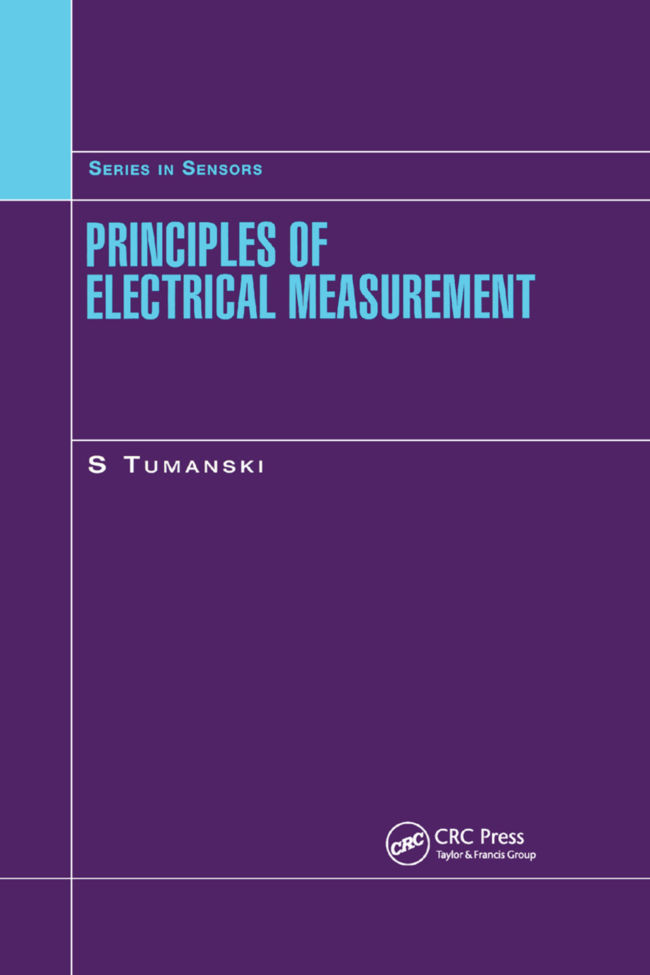 Principles of Electrical Measurement: 1st Edition (Paperback) book cover