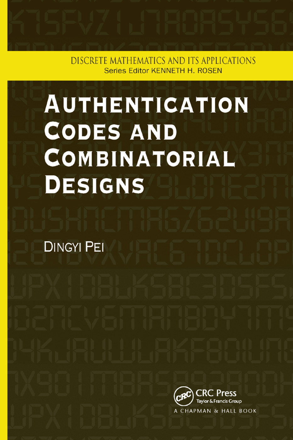 Authentication Codes and Combinatorial Designs: 1st Edition (Paperback) book cover
