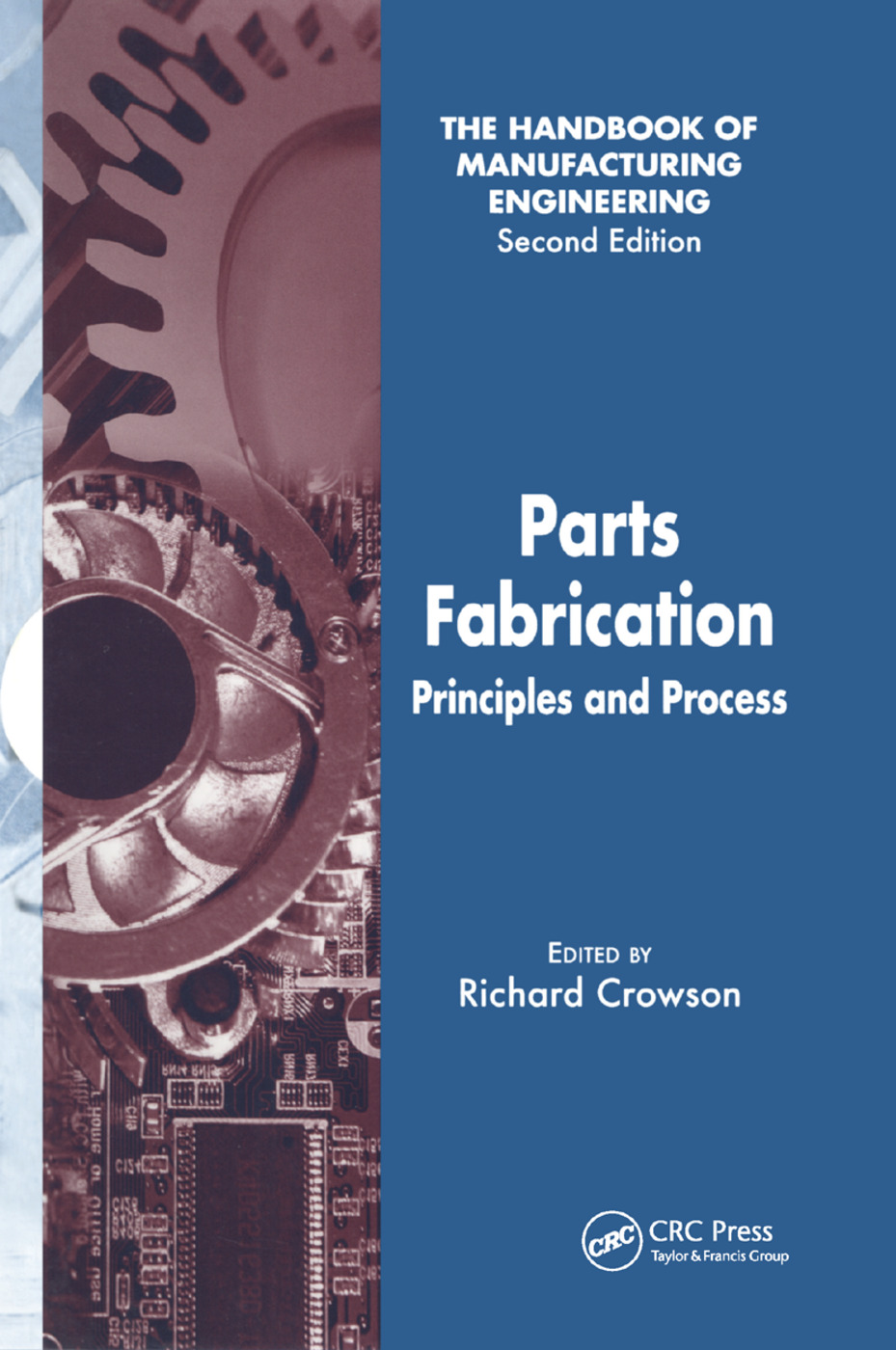 Parts Fabrication: Principles and Process, 1st Edition (Paperback) book cover