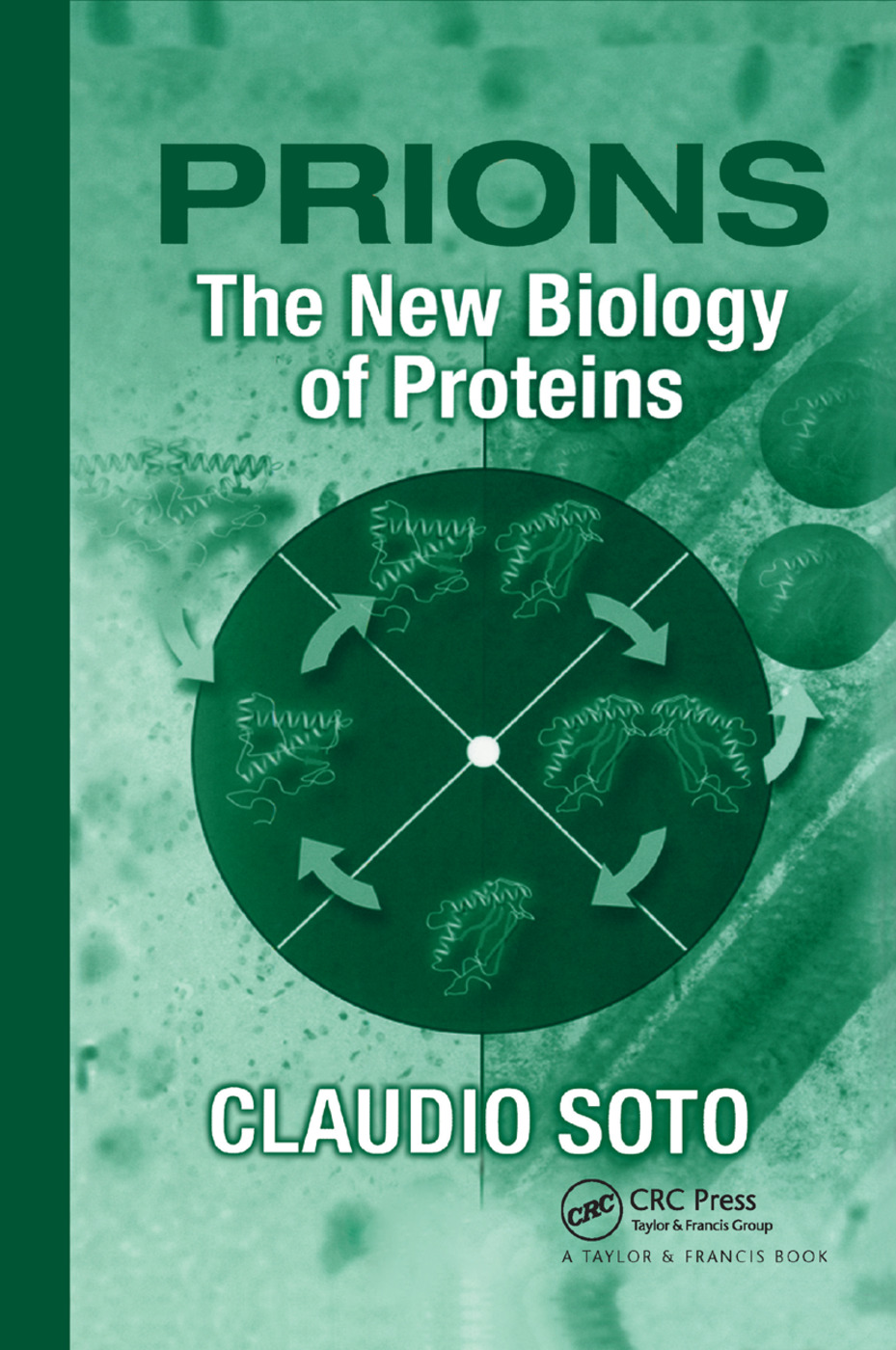 Prions: The New Biology of Proteins, 1st Edition (Paperback) book cover