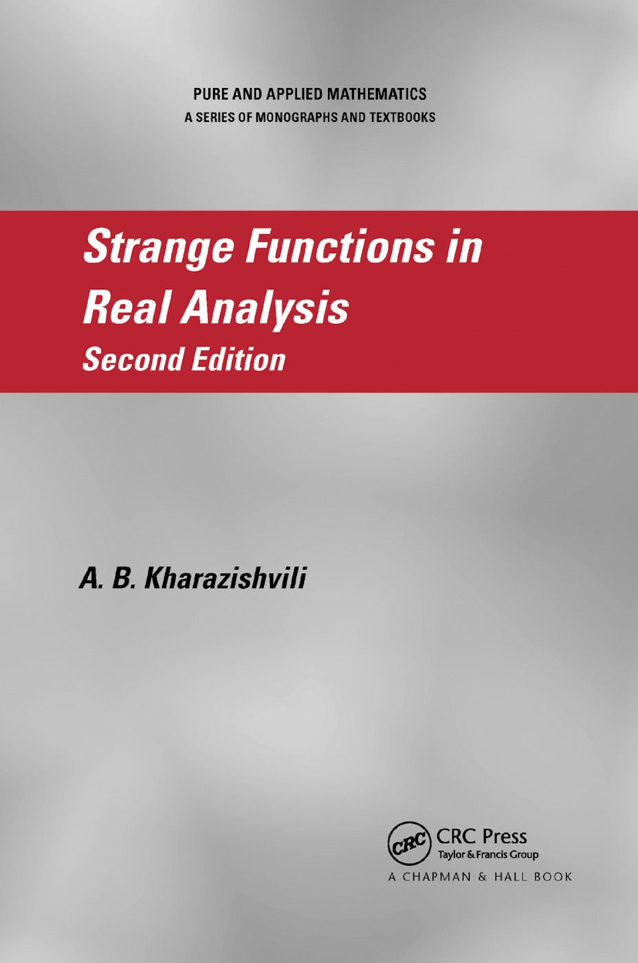 Strange Functions in Real Analysis: 2nd Edition (Paperback) book cover
