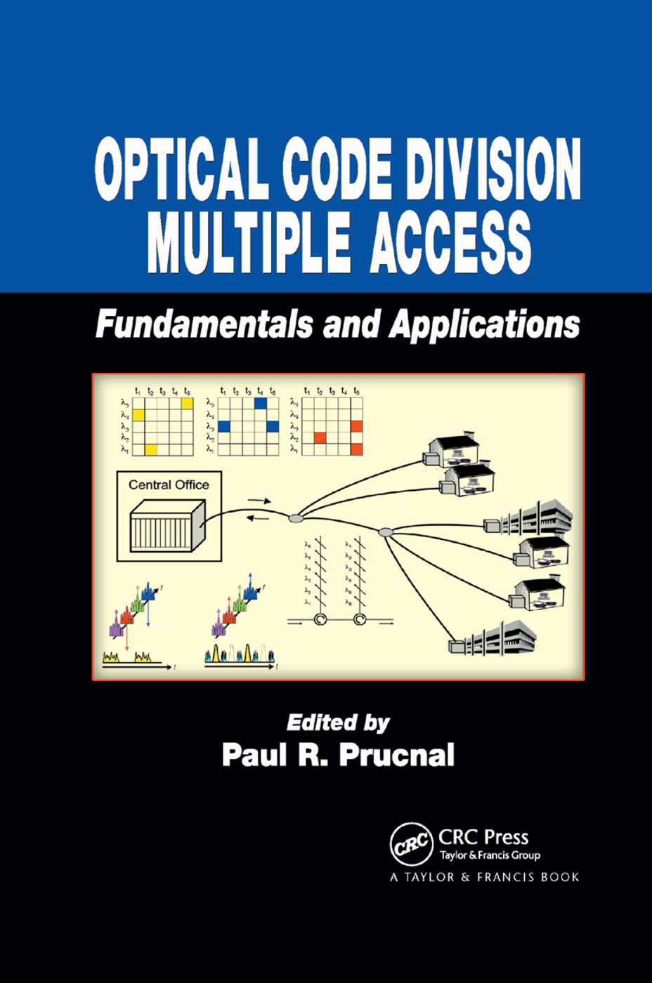 Optical Code Division Multiple Access: Fundamentals and Applications, 1st Edition (Paperback) book cover