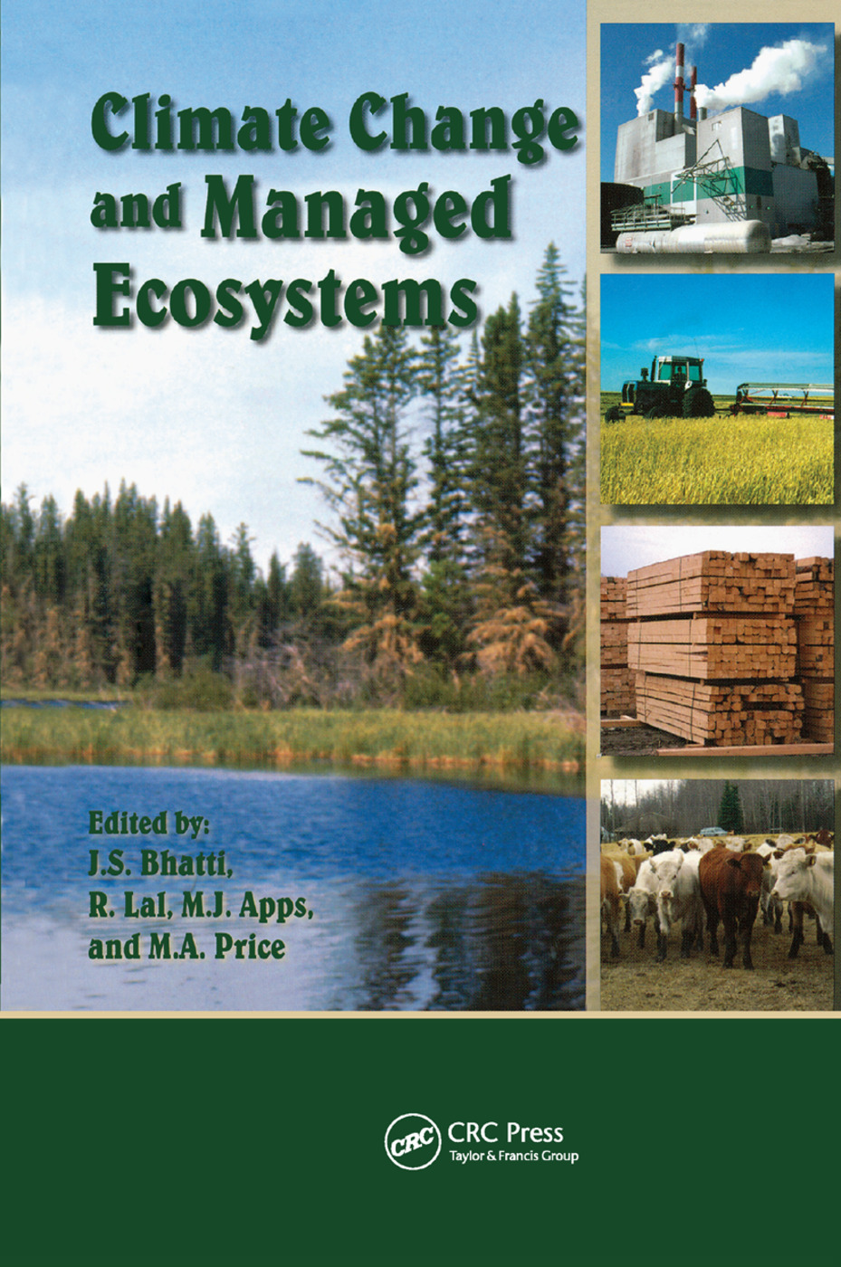 Climate Change and Managed Ecosystems: 1st Edition (Paperback) book cover