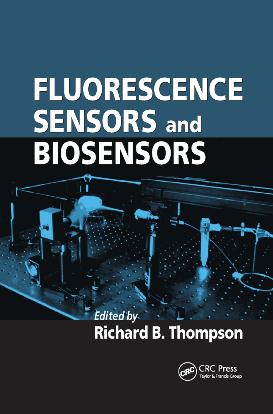 Fluorescence Sensors and Biosensors: 1st Edition (Paperback) book cover