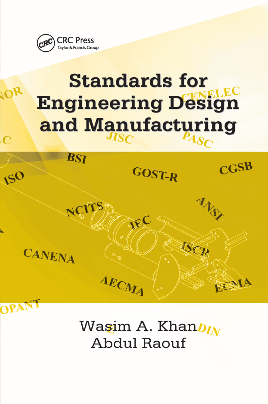 Standards for Engineering Design and Manufacturing: 1st Edition (Paperback) book cover