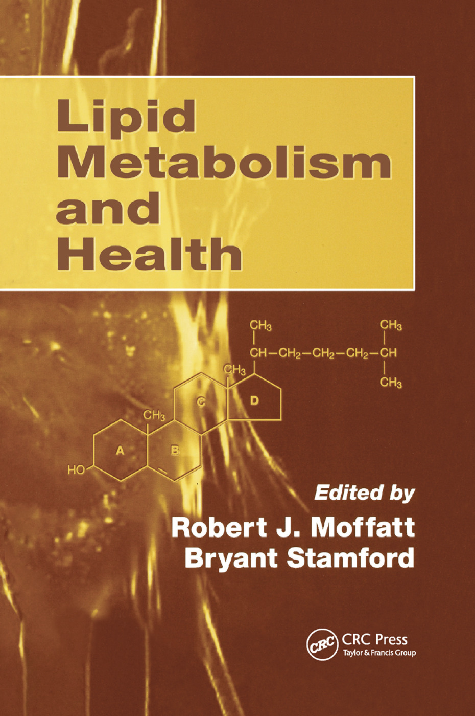 Lipid Metabolism and Health: 1st Edition (Paperback) book cover