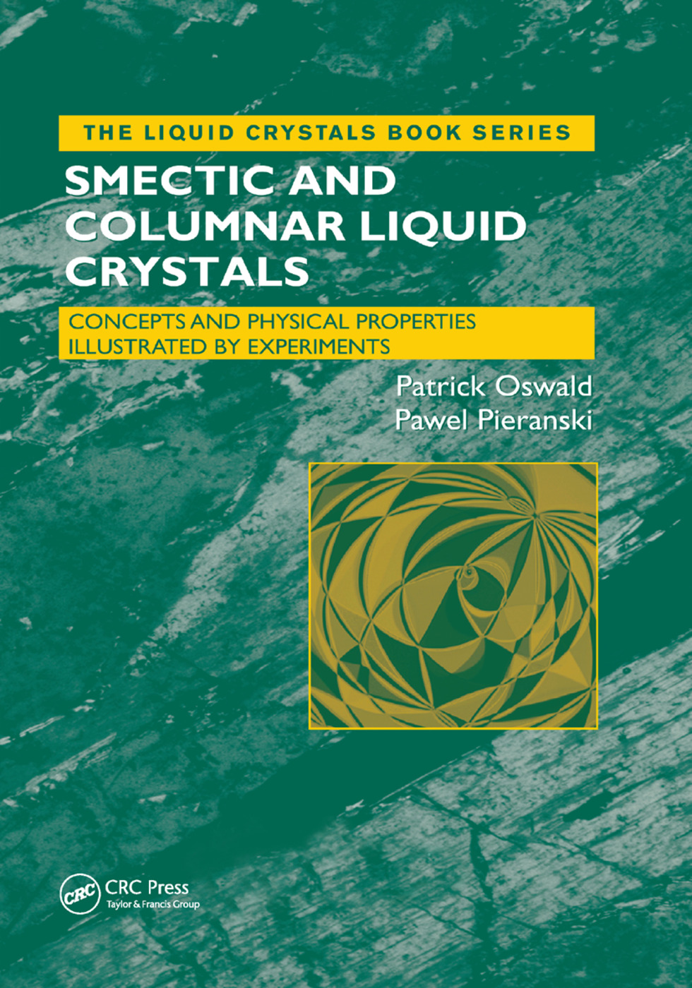 Smectic and Columnar Liquid Crystals: Concepts and Physical Properties Illustrated by Experiments, 1st Edition (Paperback) book cover