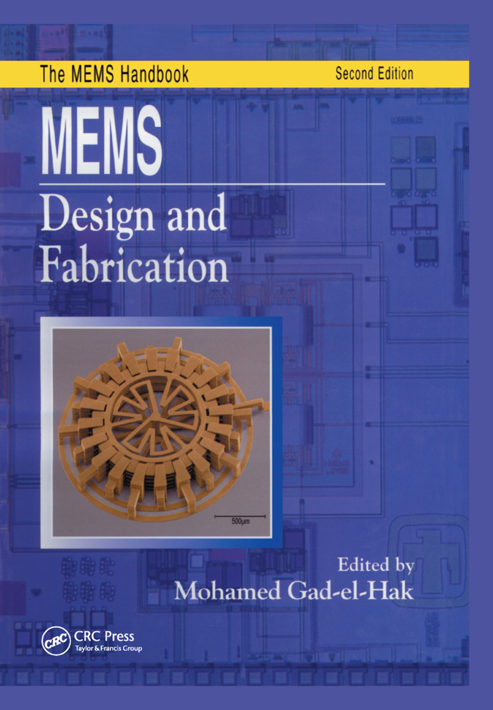 MEMS: Design and Fabrication, 1st Edition (Paperback) book cover