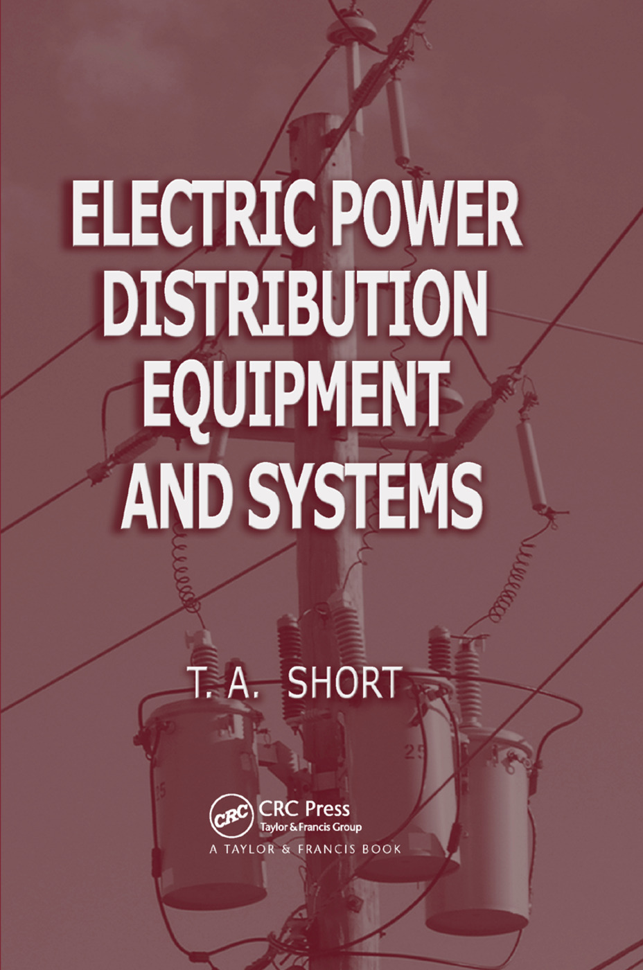 Electric Power Distribution Equipment and Systems: 1st Edition (Paperback) book cover