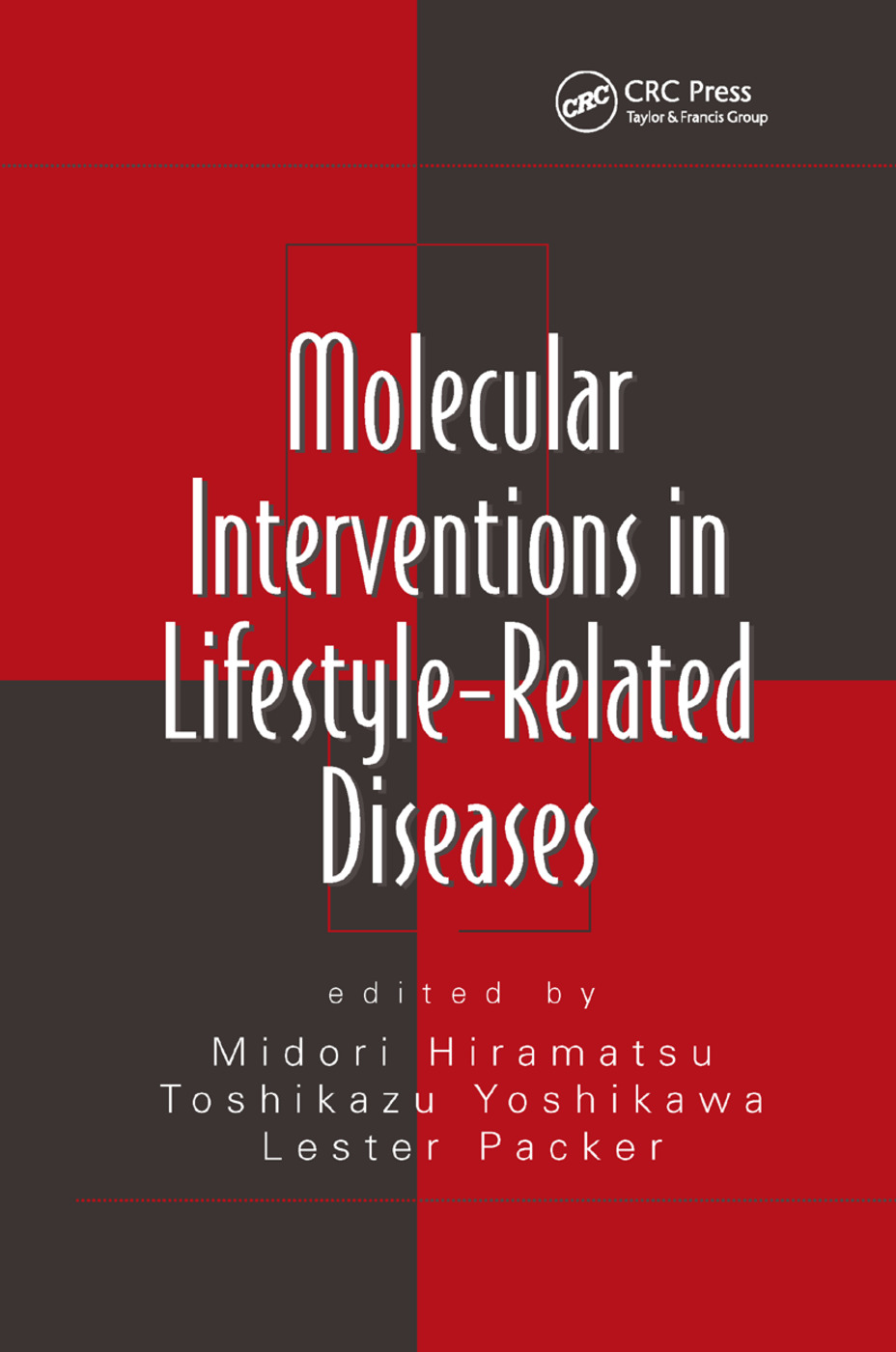 Molecular Interventions in Lifestyle-Related Diseases