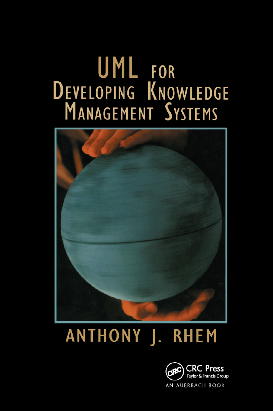 UML for Developing Knowledge Management Systems: 1st Edition (Paperback) book cover