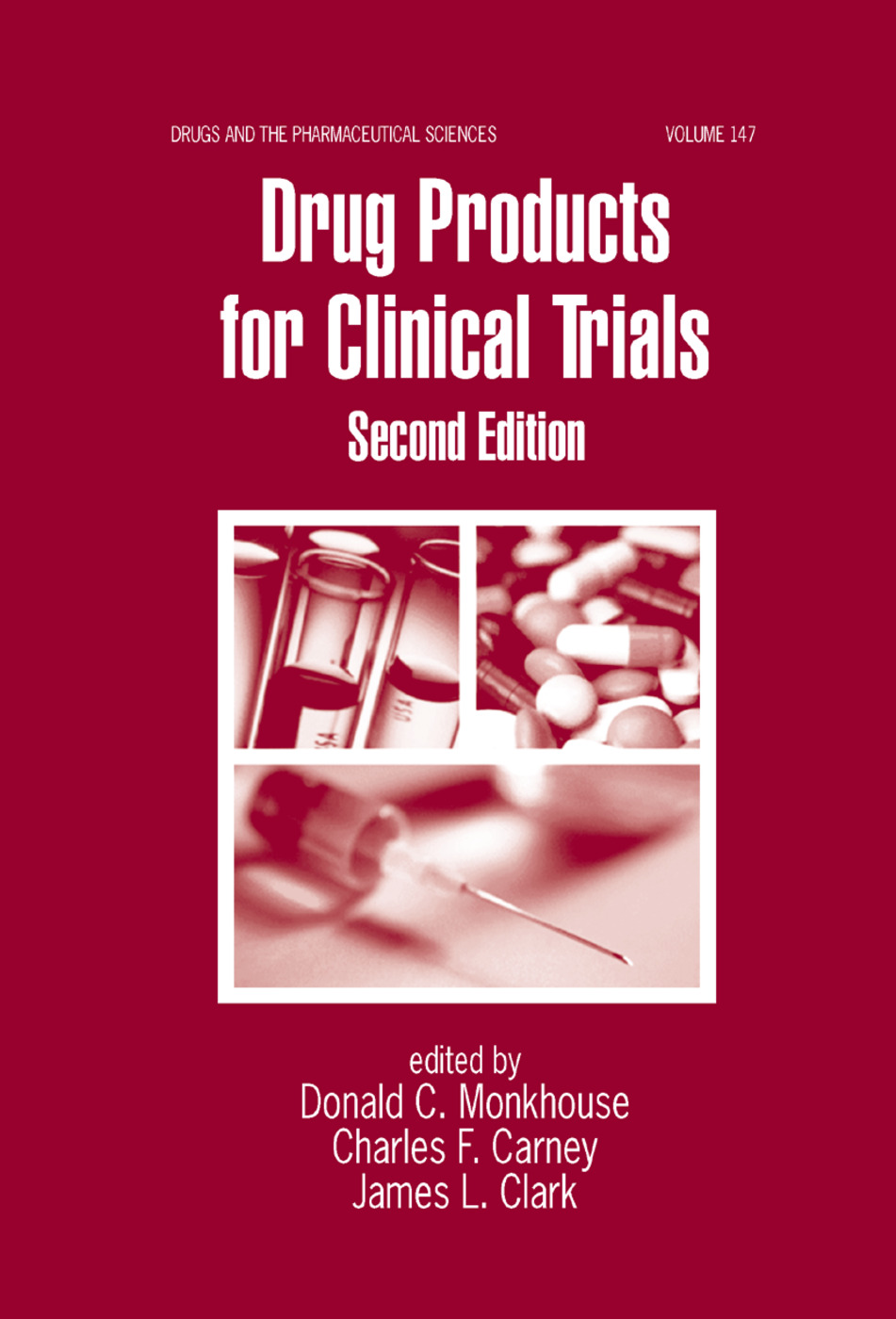 Drug Products for Clinical Trials: 2nd Edition (Paperback) book cover