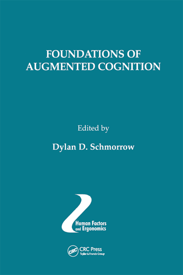 Foundations of Augmented Cognition: 1st Edition (Paperback) book cover