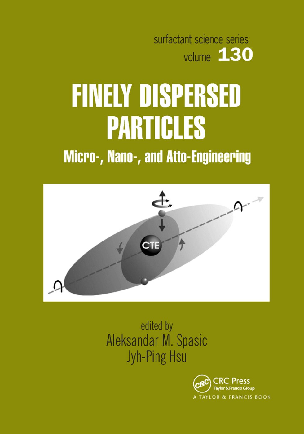 Finely Dispersed Particles: Micro-, Nano-, and Atto-Engineering, 1st Edition (Paperback) book cover