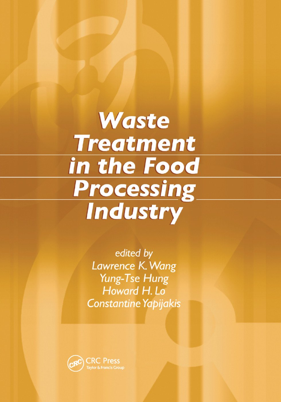 Waste Treatment in the Food Processing Industry: 1st Edition (Paperback) book cover