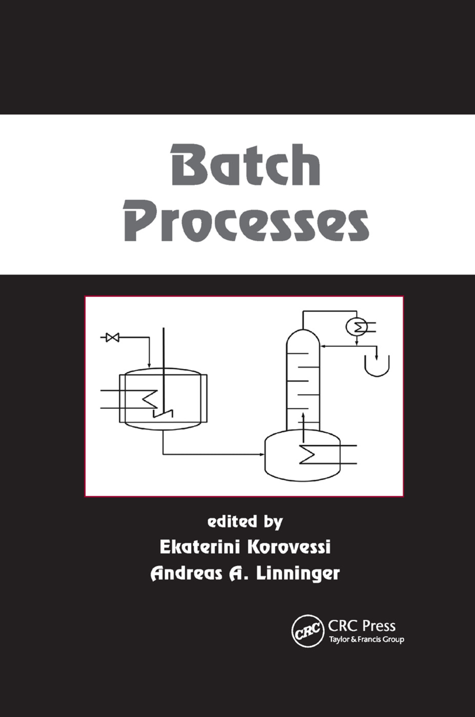 Batch Processes: 1st Edition (Paperback) book cover