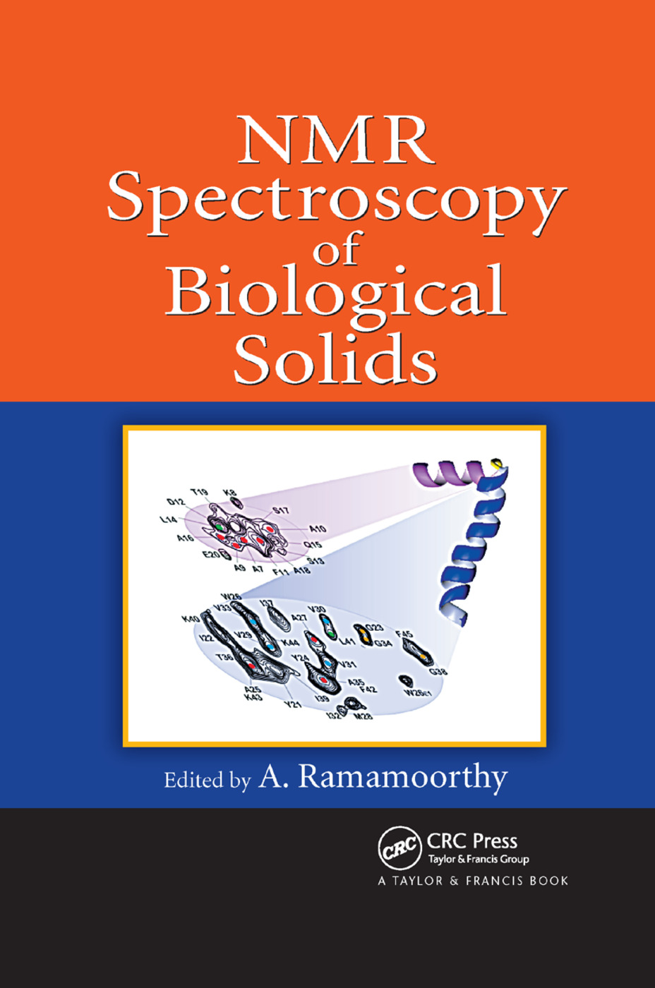 NMR Spectroscopy of Biological Solids: 1st Edition (Paperback) book cover
