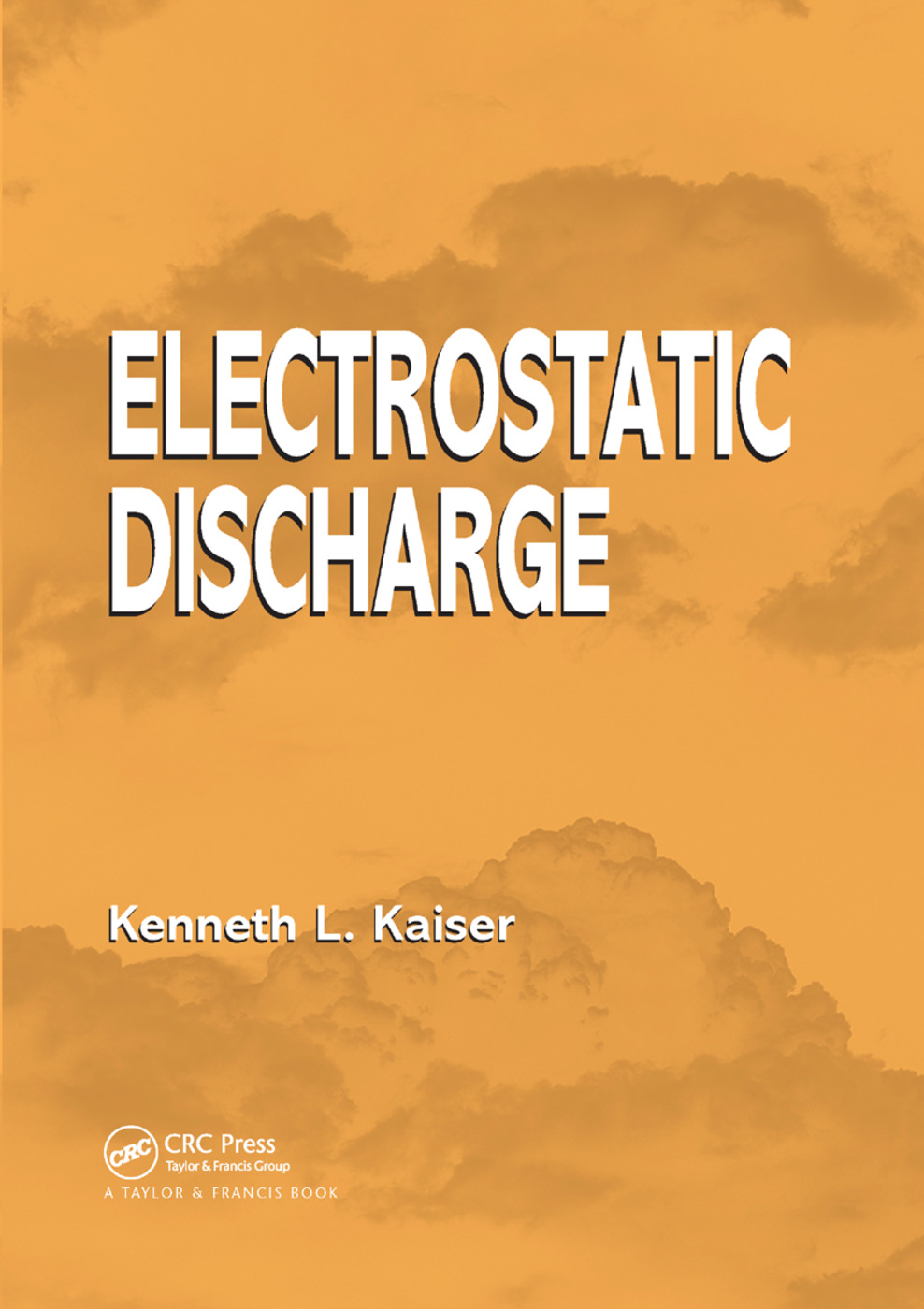 Electrostatic Discharge: 1st Edition (Paperback) book cover