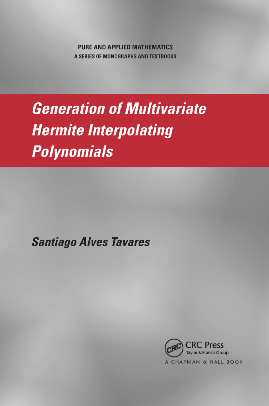 Generation of Multivariate Hermite Interpolating Polynomials: 1st Edition (Paperback) book cover