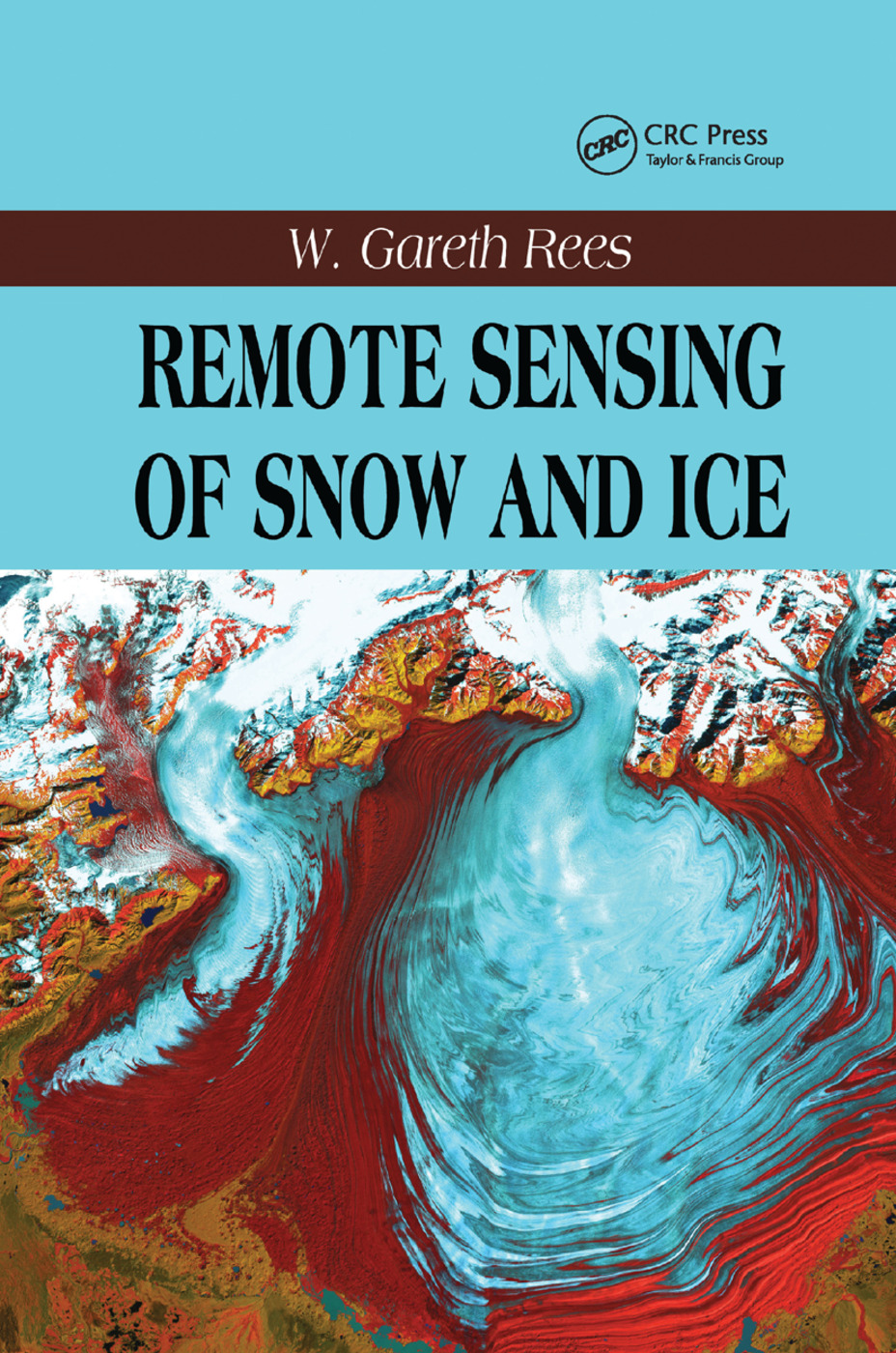 Remote Sensing of Snow and Ice book cover