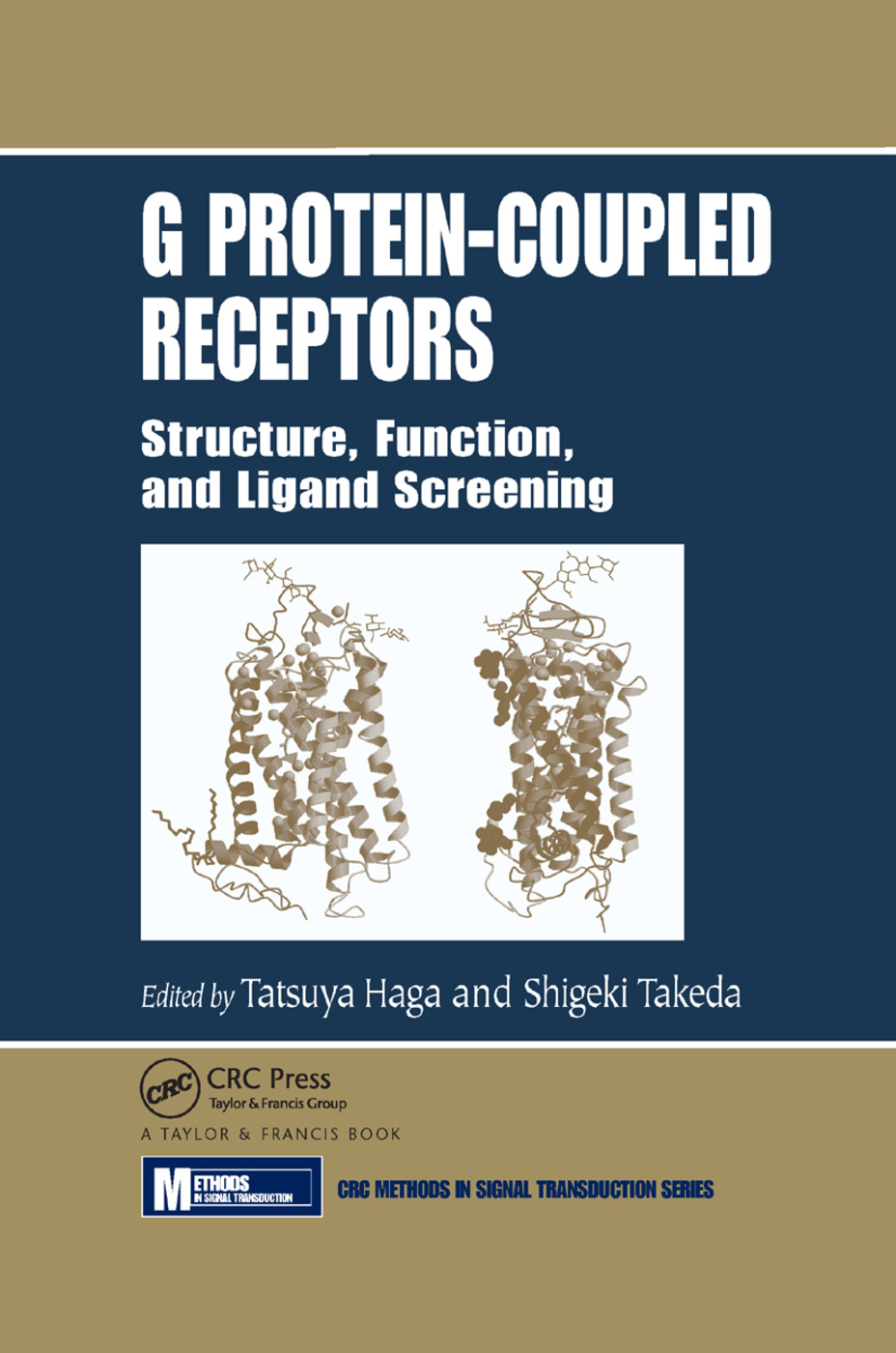 G Protein-Coupled Receptors: Structure, Function, and Ligand Screening, 1st Edition (Paperback) book cover