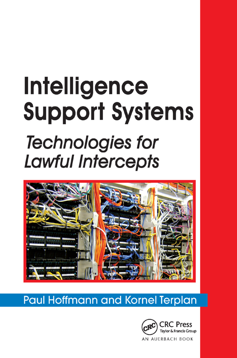 Intelligence Support Systems: Technologies for Lawful Intercepts book cover