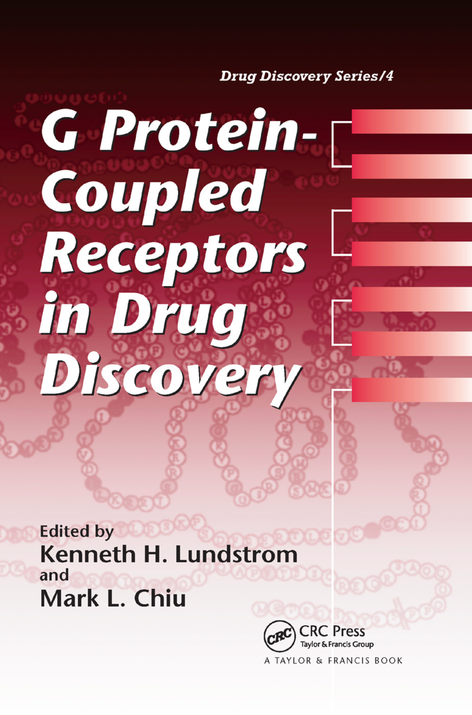 G Protein-Coupled Receptors in Drug Discovery: 1st Edition (Paperback) book cover