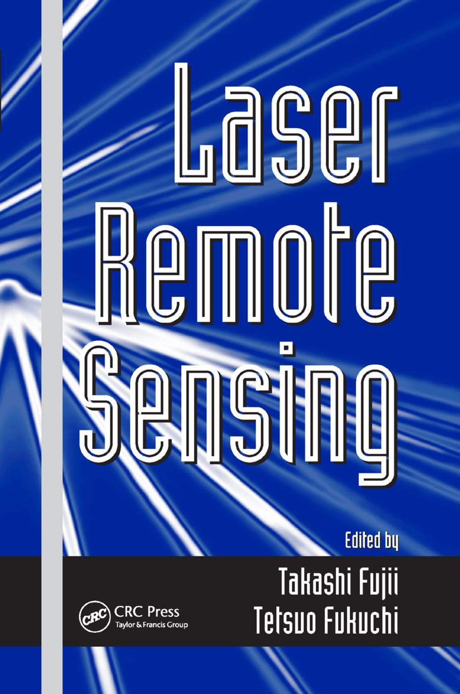 Laser Remote Sensing: 1st Edition (Paperback) book cover