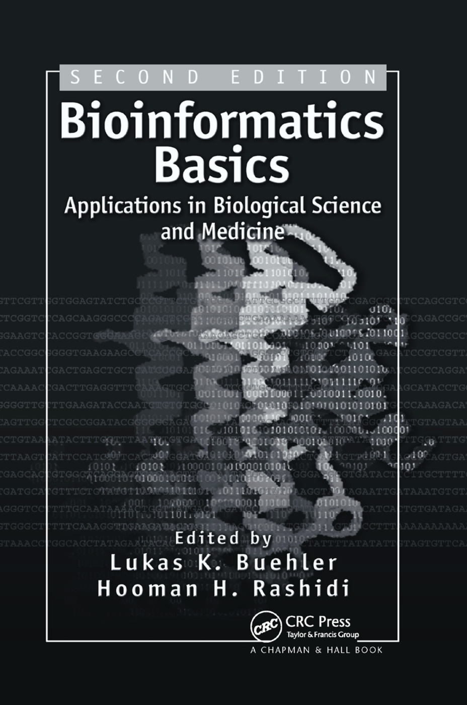 Bioinformatics Basics: Applications in Biological Science and Medicine, 2nd Edition (Paperback) book cover