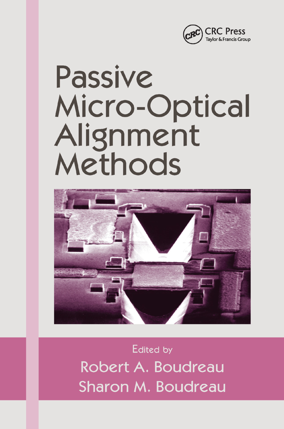 Passive Micro-Optical Alignment Methods: 1st Edition (Paperback) book cover