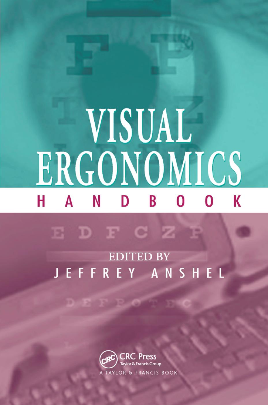 Visual Ergonomics Handbook: 1st Edition (Paperback) book cover