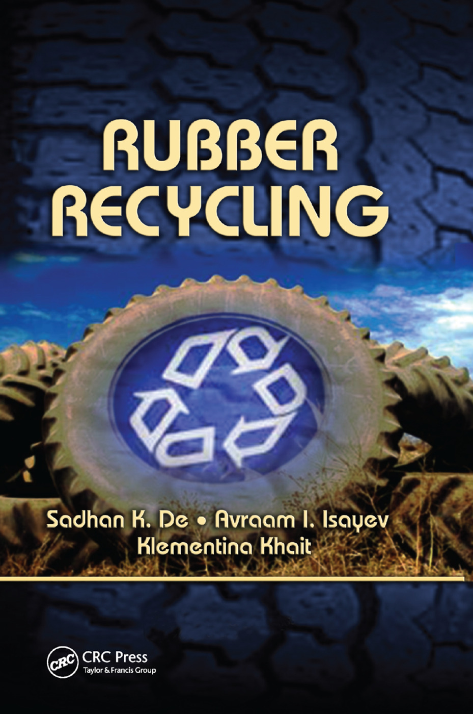 Rubber Recycling: 1st Edition (Paperback) book cover