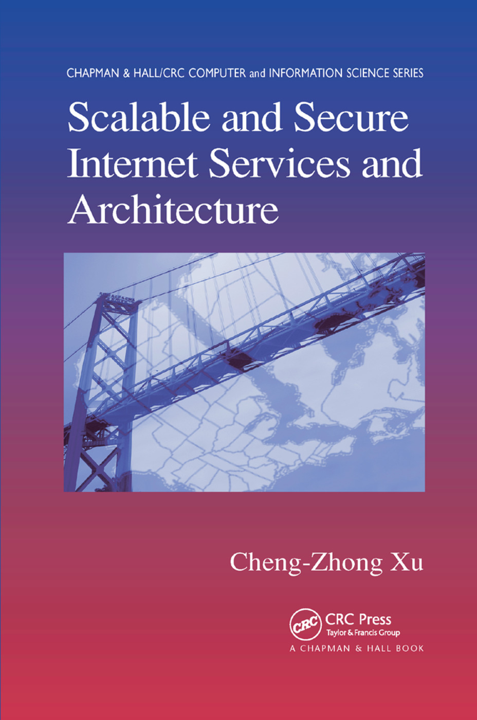 Scalable and Secure Internet Services and Architecture: 1st Edition (Paperback) book cover