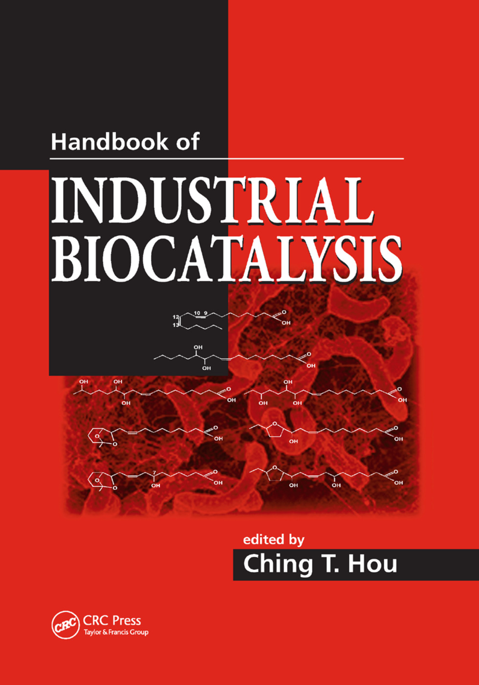 Handbook of Industrial Biocatalysis: 1st Edition (Paperback) book cover