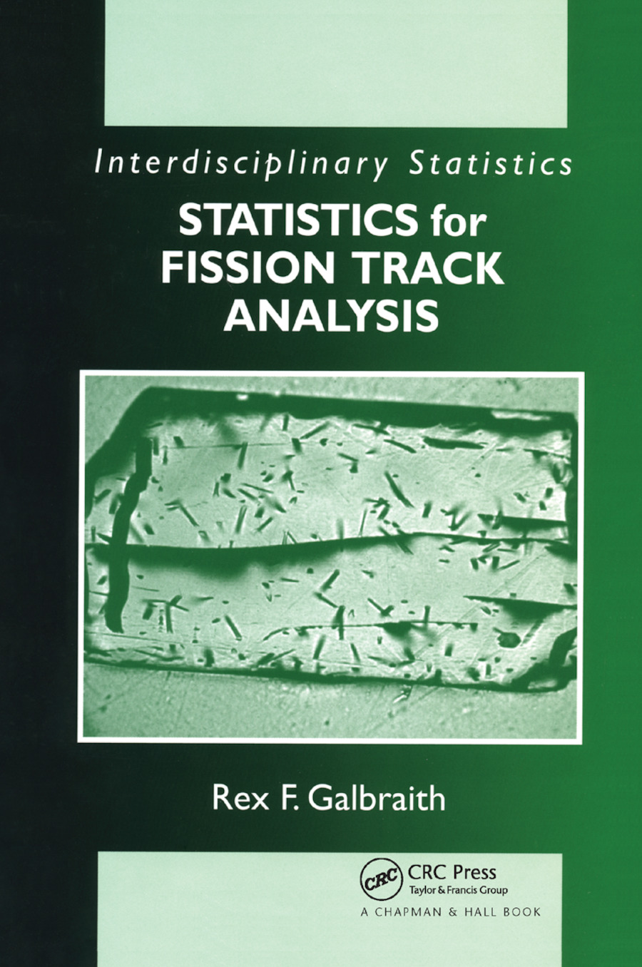Statistics for Fission Track Analysis: 1st Edition (Paperback) book cover