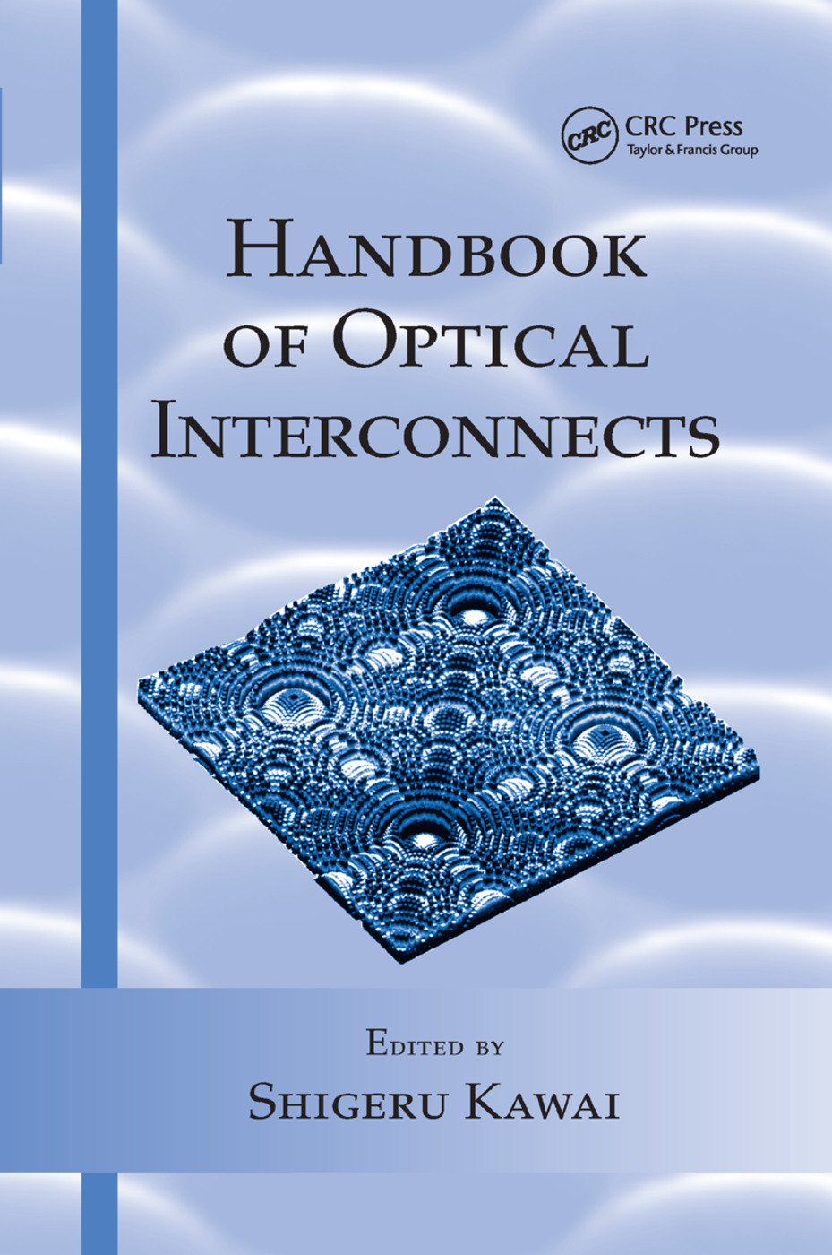 Handbook of Optical Interconnects: 1st Edition (Paperback) book cover