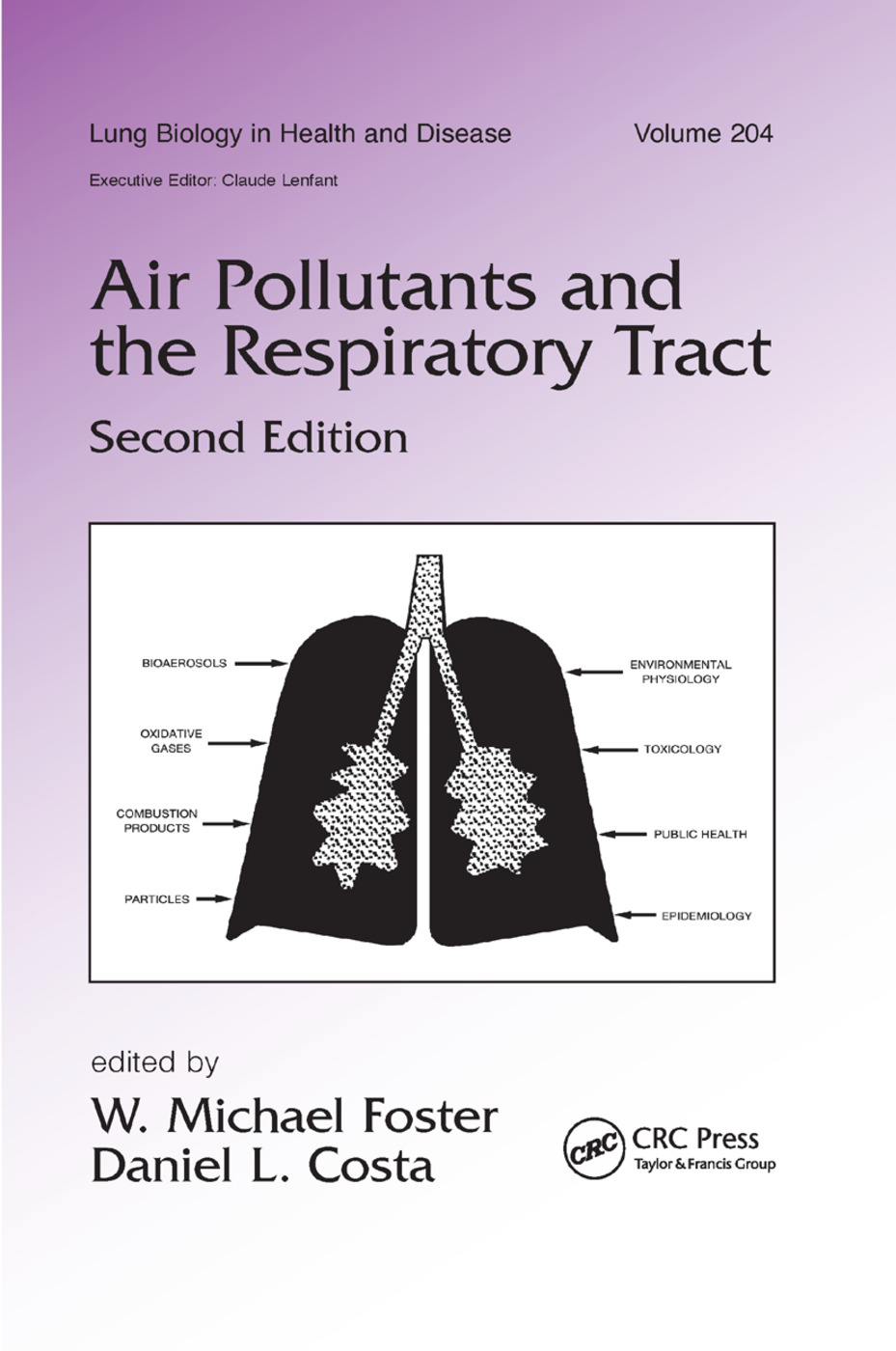 Air Pollutants and the Respiratory Tract: 2nd Edition (Paperback) book cover