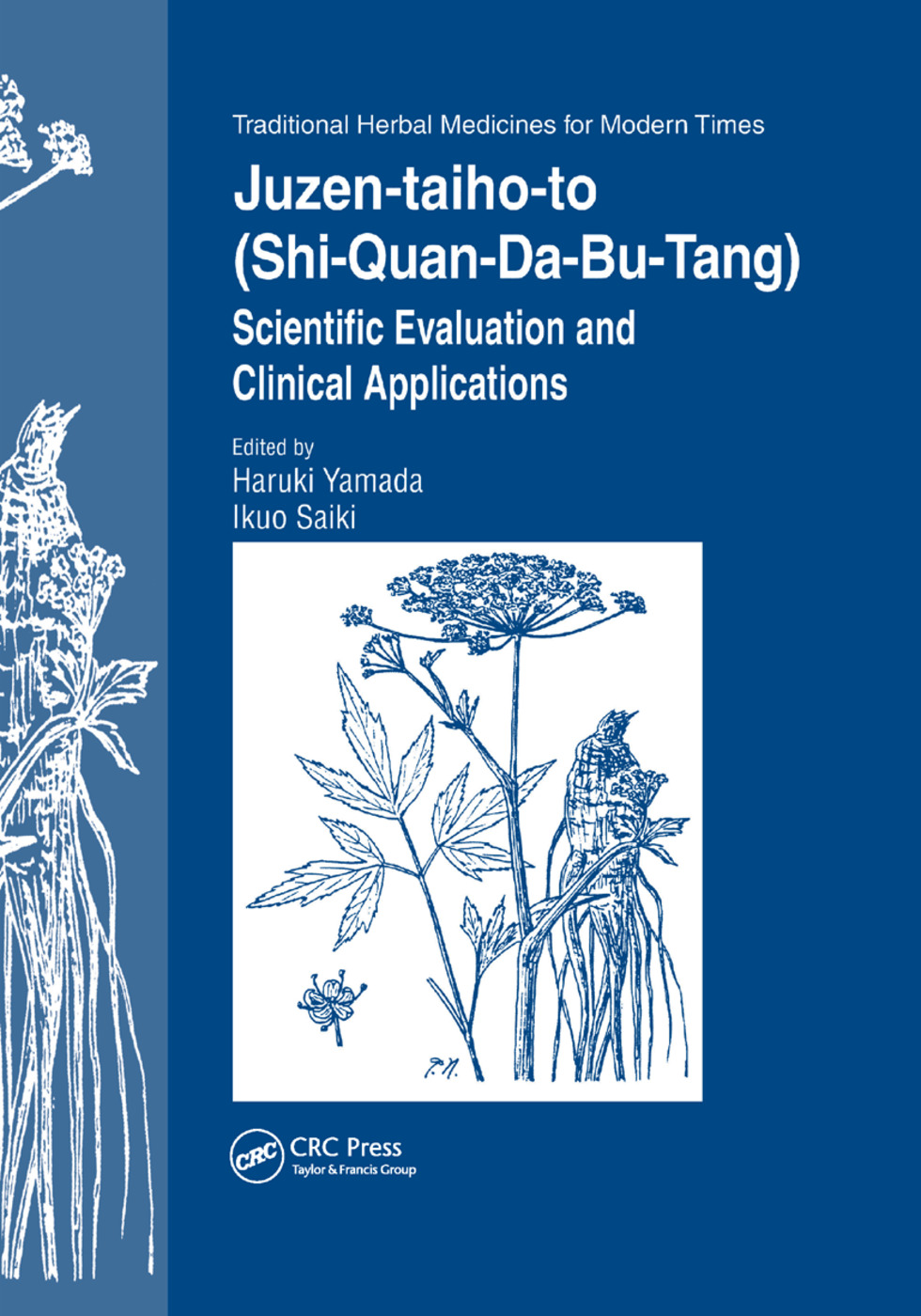 Juzen-taiho-to (Shi-Quan-Da-Bu-Tang): Scientific Evaluation and Clinical Applications, 1st Edition (Paperback) book cover
