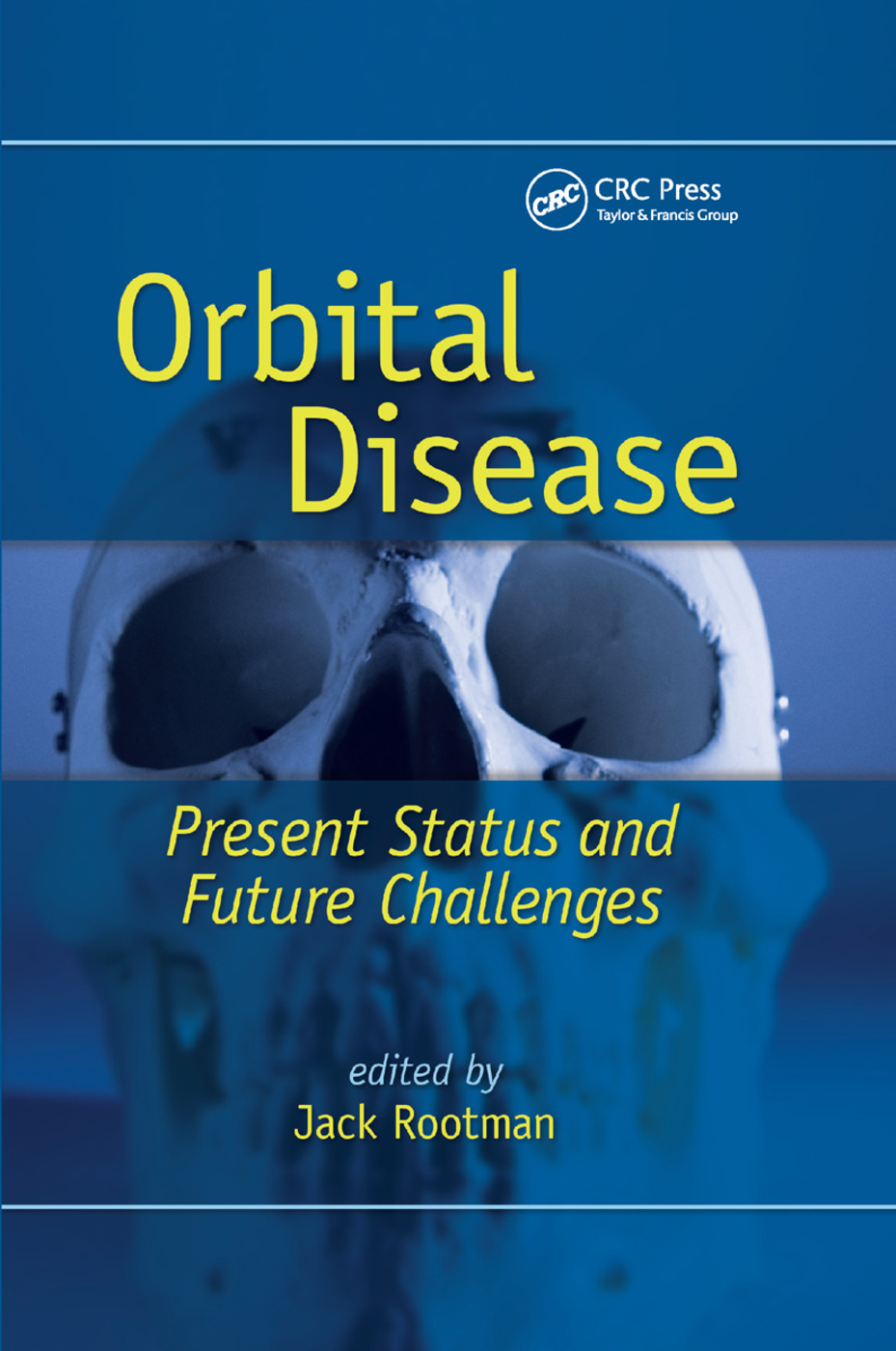 Orbital Disease: Present Status and Future Challenges, 1st Edition (Paperback) book cover
